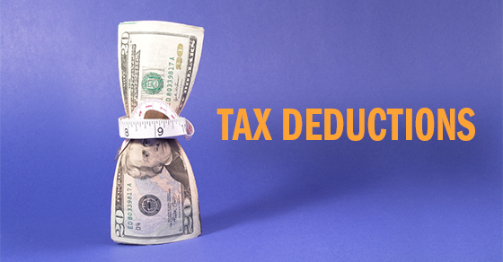 Some of your tax deductions may be smaller (or nonexistent)