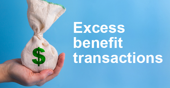 Avoid excess benefit transactions and keep your exempt status